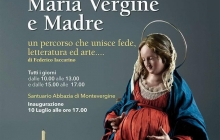 Maria Vergine e Madre.  In mostra arte, fede e letteratura dal 10 Luglio a Montevergine